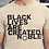 Thumbnail: Black Lives are Created Noble