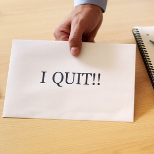 What to consider before you quit.
