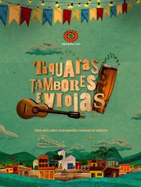 Taquaras, Tambores e Violas