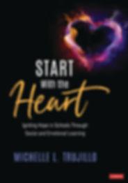 Trujillo cover.jpg Start with the Heart