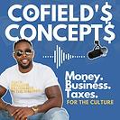 Cofield's Concepts Podcast