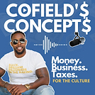 Cofield's Concepts Podcast