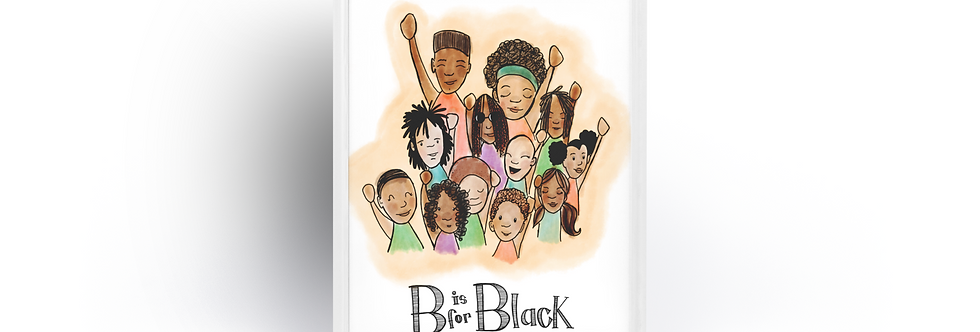 B is for Black Poster