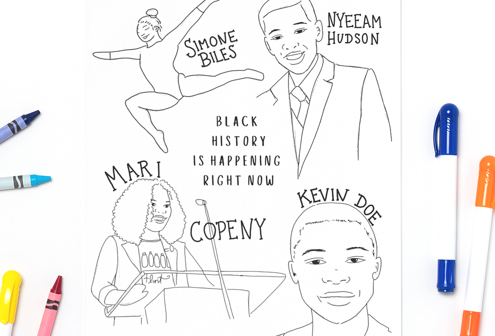 Black History Is Happening Now Coloring Sheet