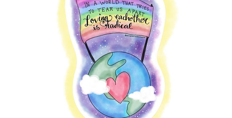 Radical Love Sticker
