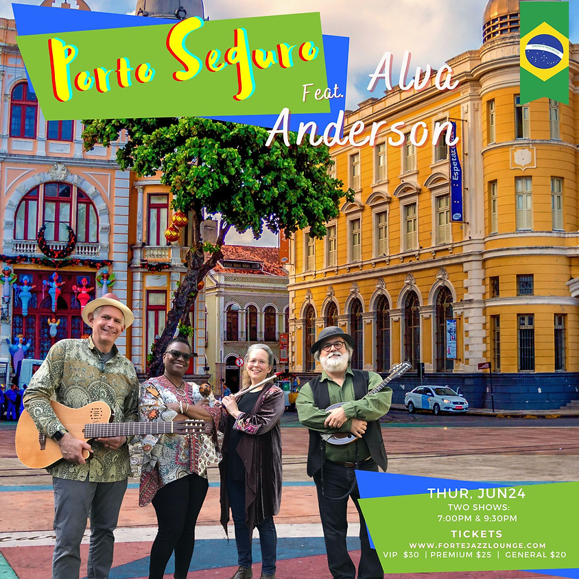 Porto Seguro featuring Alva Anderson | 9:30pm