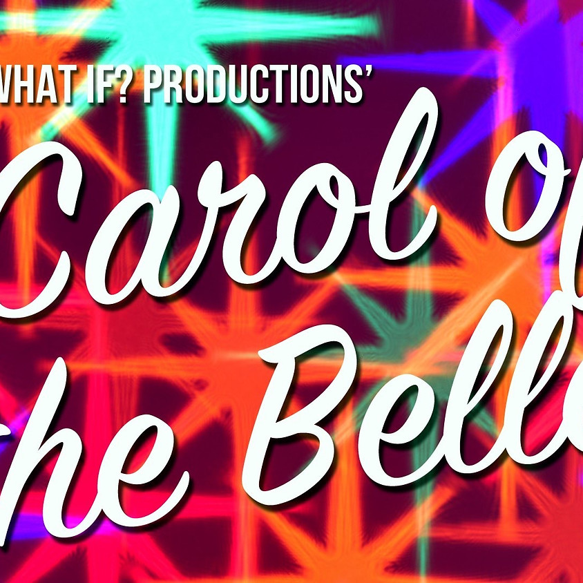 Carol of the Belles  |  8:00pm-9:30pm
