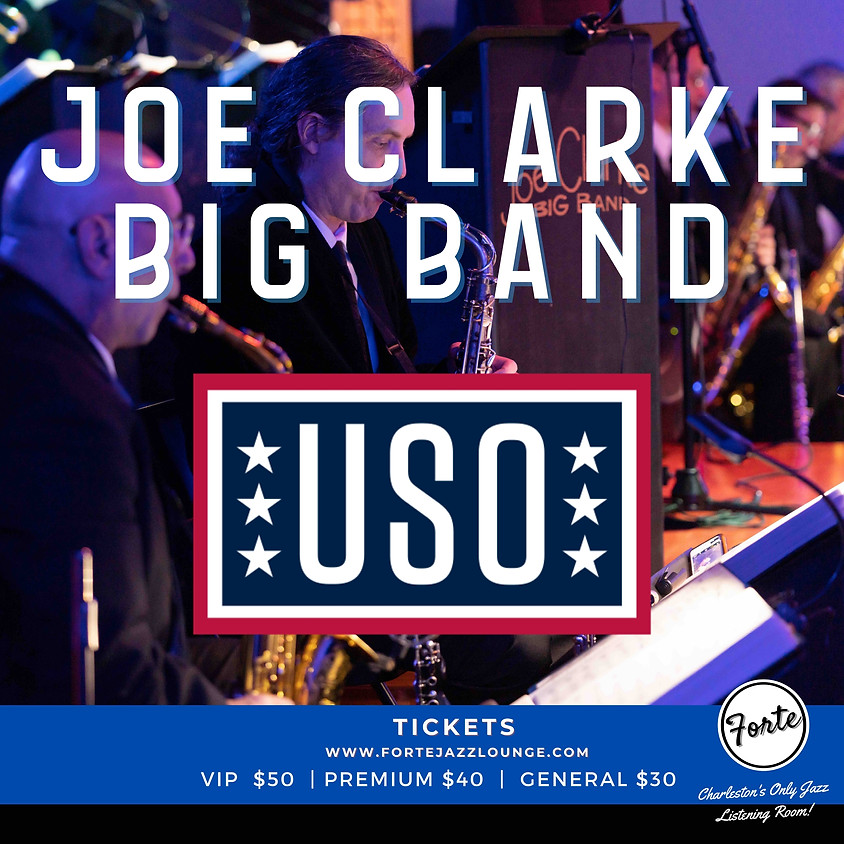 Armed Forces Week: Joe Clarke Big Band | 7:00pm - 9:00pm