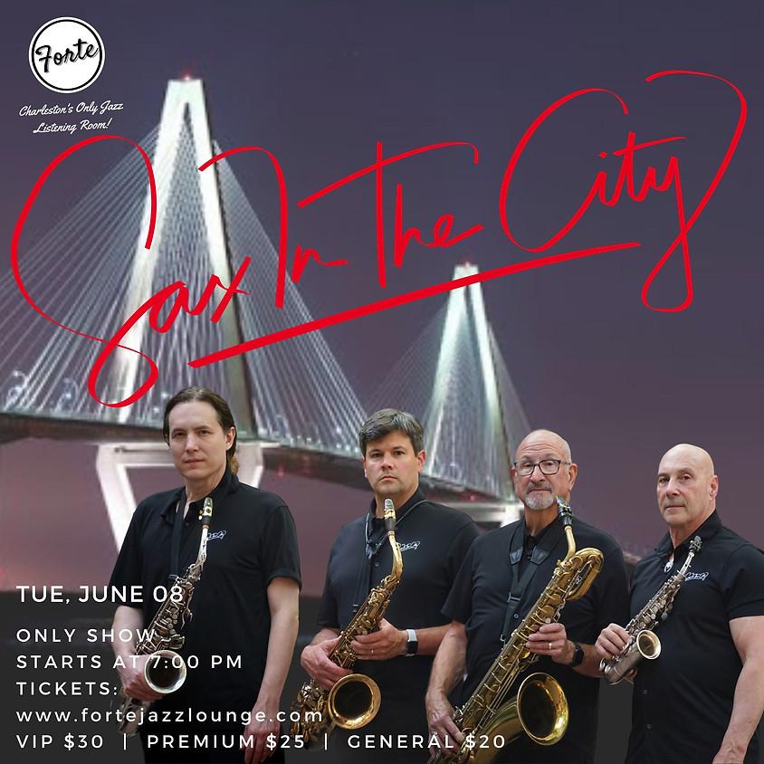 Sax In The City | 7:00pm - 9:00pm