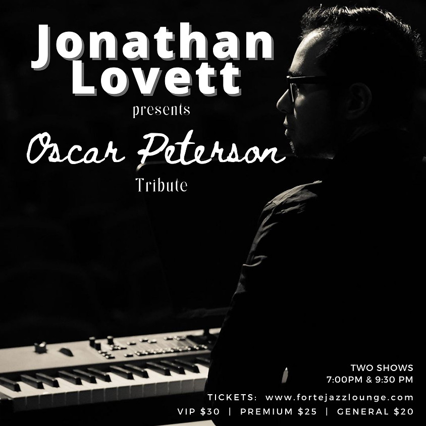 Oscar Peterson Tribute with Jonathan Lovett | 7:00pm - 9:00pm