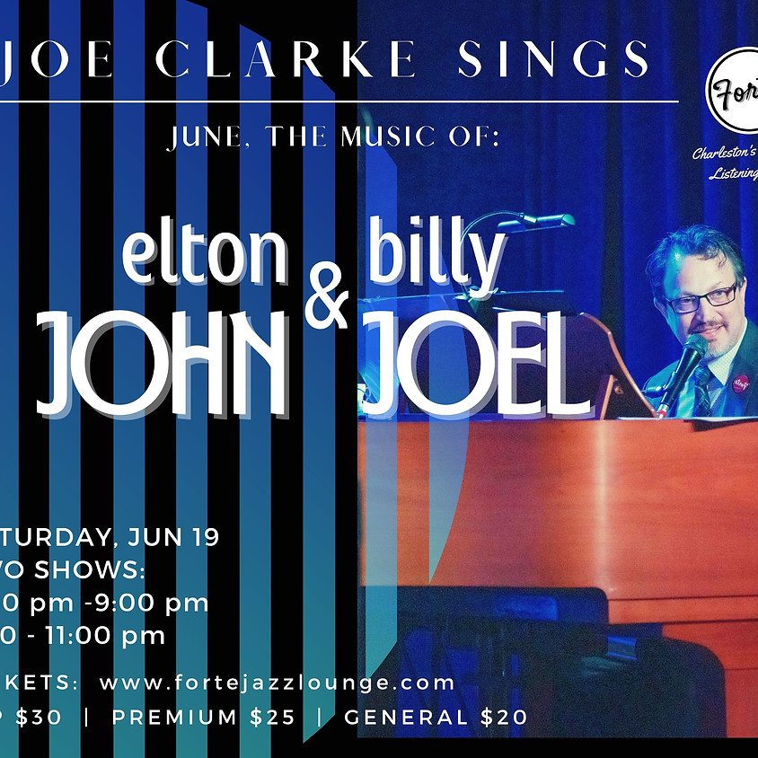 Joe Clarke Sings Billy Joel & Elton John | 7:00pm - 9:00pm