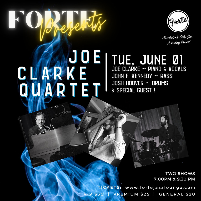 Forte Presents: Joe Clarke Quartet | 7:00pm - 10:00pm