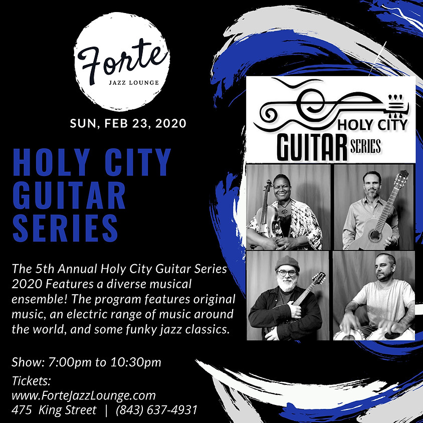 Holy City Guitar Series | 7:00pm - 10:30pm