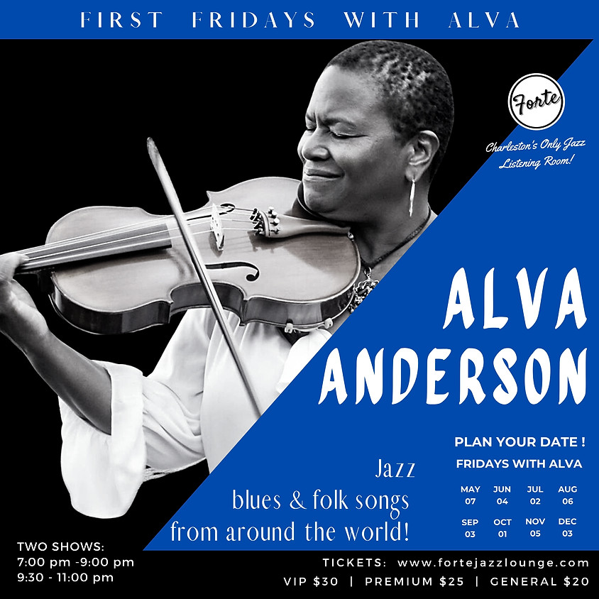 First Fridays with Alva Anderson | 9:30pm - 11:00pm