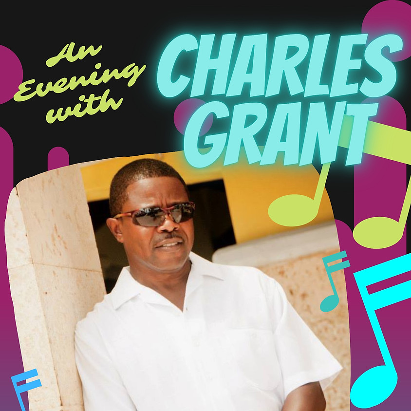 An Evening with Charles Grant | 9:30pm - 11:00pm