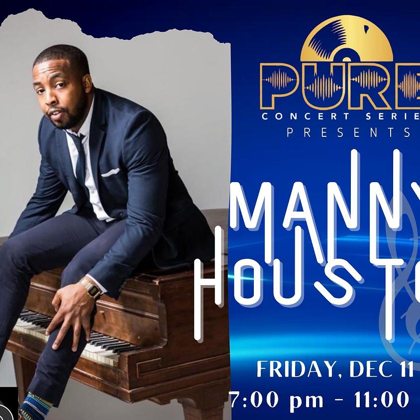 Manny Houston | 7:00pm
