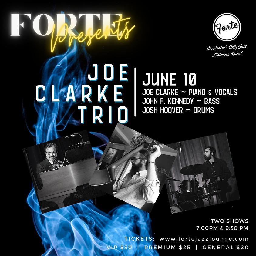 Forte Presents: Joe Clarke Trio | 9:30pm - 11:00pm