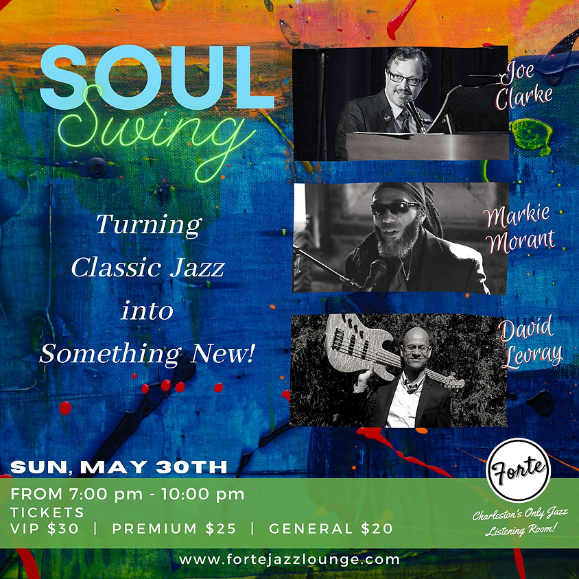 Soulswing: Turning Classic Jazz into something New | 7:00pm - 10:00pm
