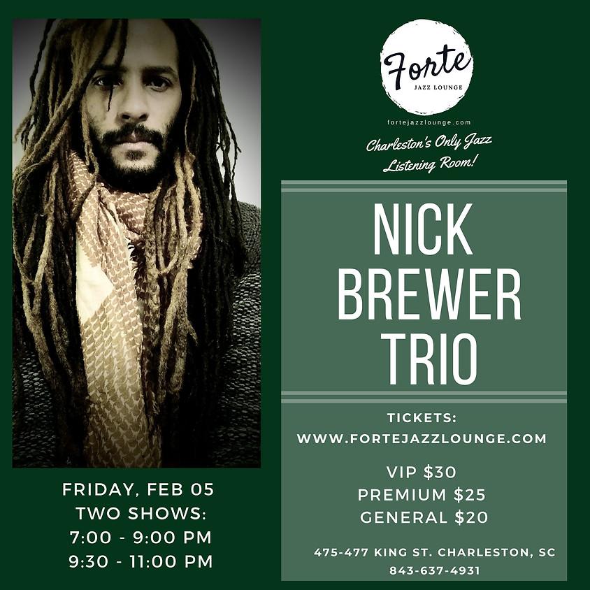 Nick Brewer Trio | 9:30pm - 11:00pm