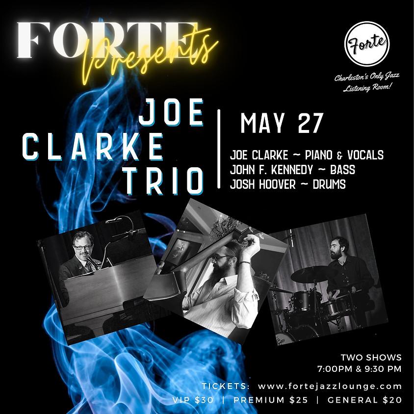 Forte Presents: Joe Clarke Trio | 9:30pm-11:00pm