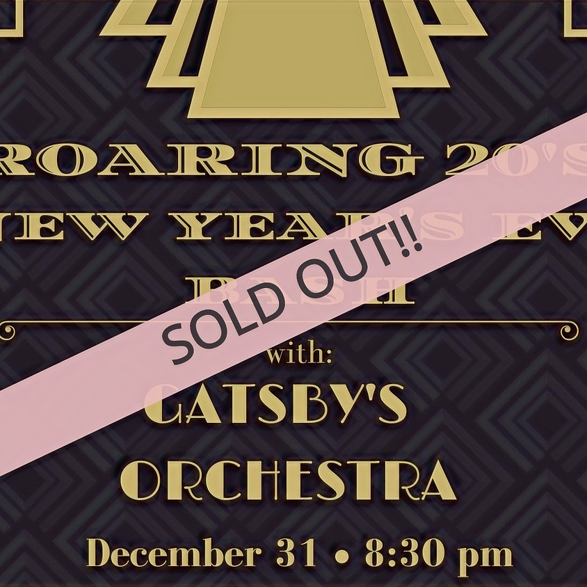 ROARING 20's NEW YEAR'S EVE BASH