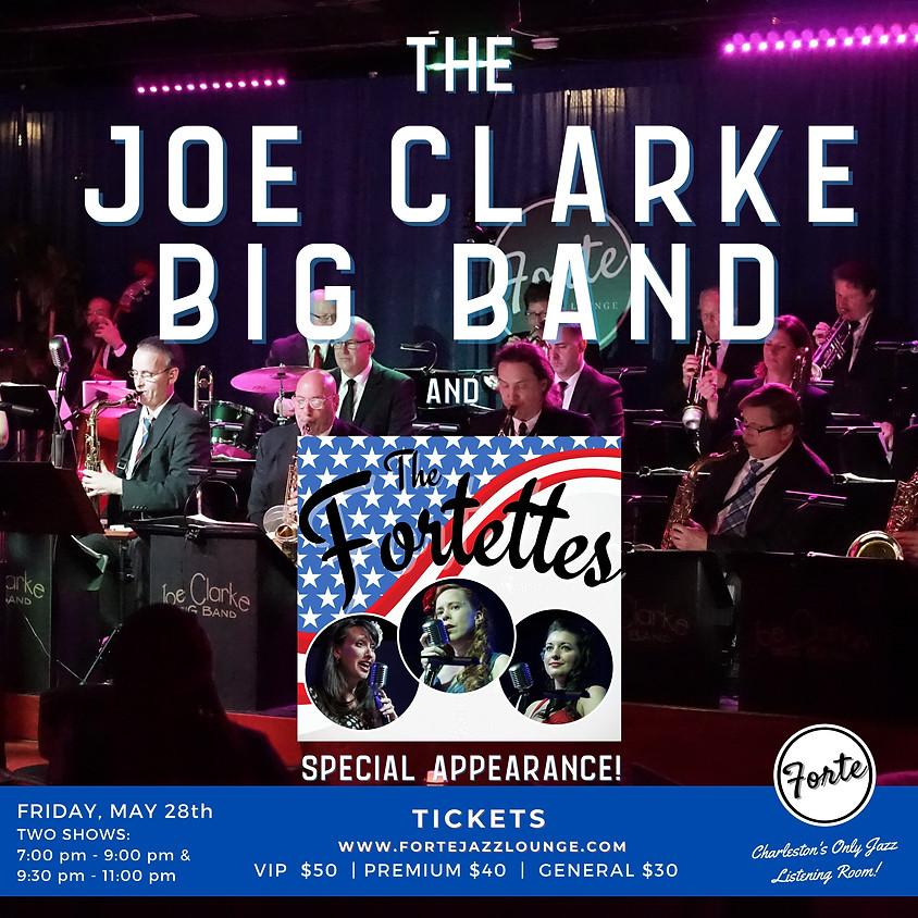 The Joe Clarke Big Band & The Fortettes  | 9:30pm-11:00pm