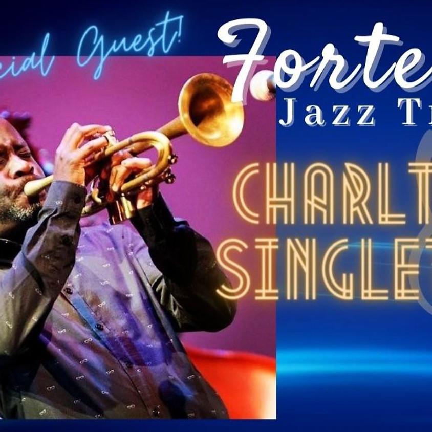 Forte Jazz Trio & Charlton Singleton | 8:30pm - 11:00pm