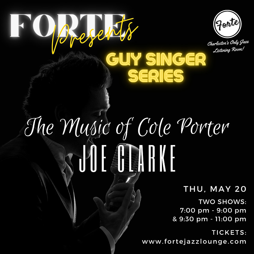 Guy Singer Series  | The Music of Cole Porter with Joe Clarke 9:30pm - 11:00pm