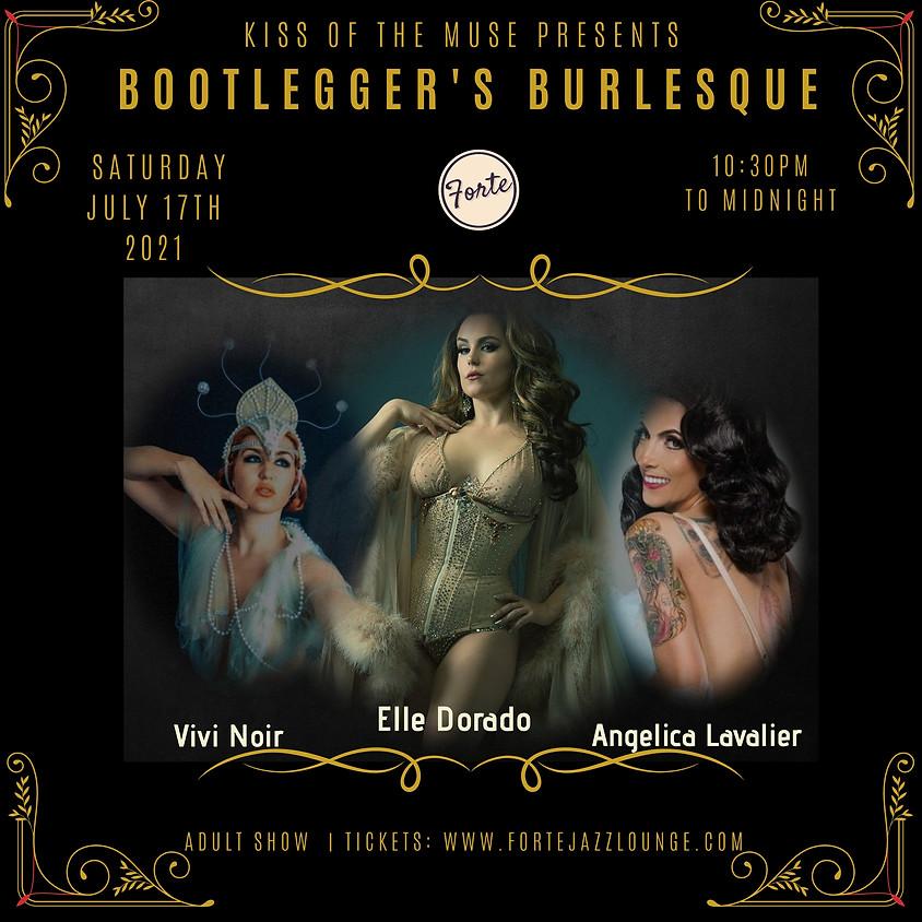 Bootlegger's Burlesque |  10:30 - Midnight