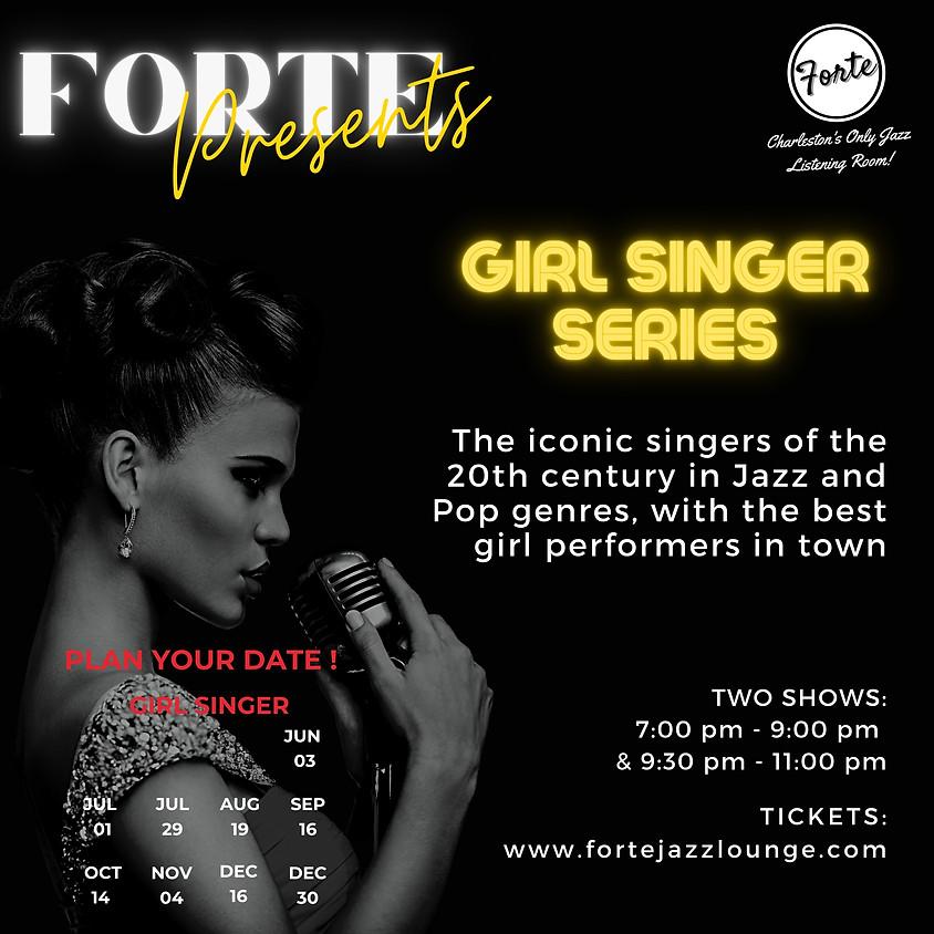 Girl Singer Series | 7:00pm - 9:00pm