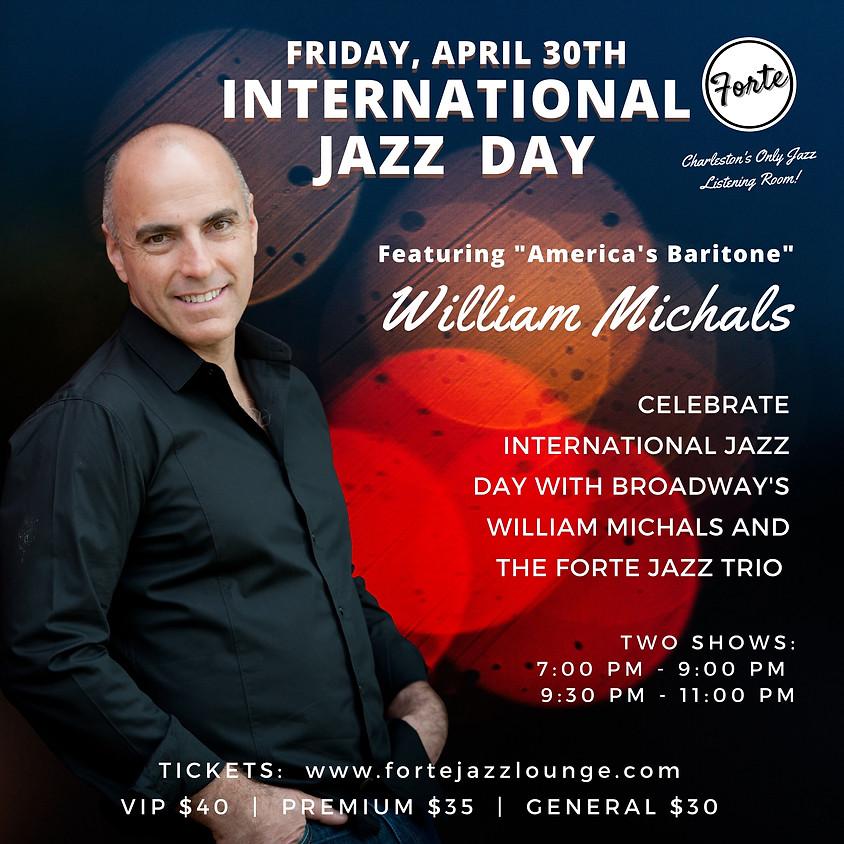 International Jazz Day: Broadway's William Michals | 9:30pm - 11:00pm