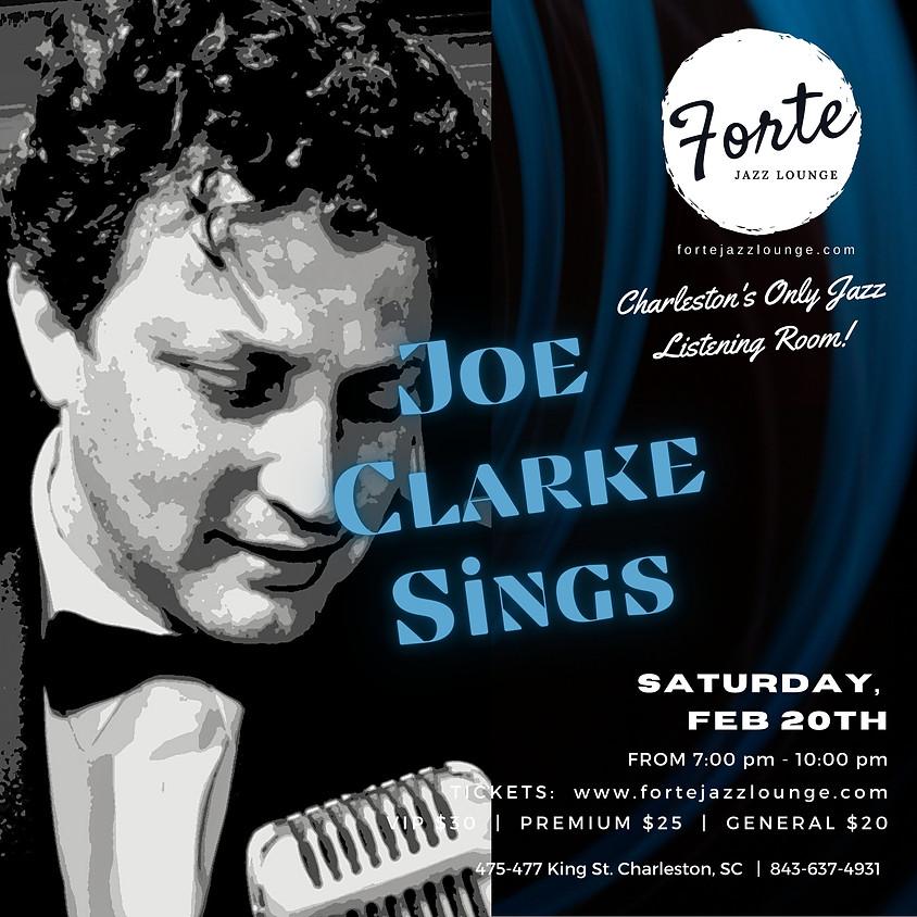 Joe Clarke Sings | 7:00pm - 9:00pm