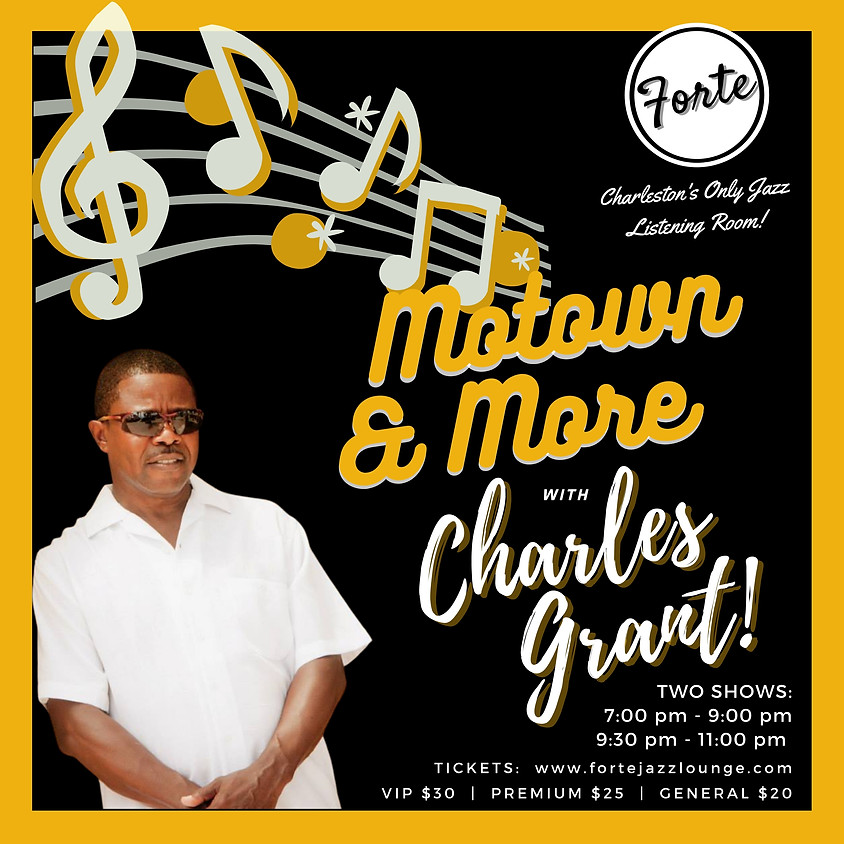 Motown & More With Charles Grant | 9:30pm - 11:00pm
