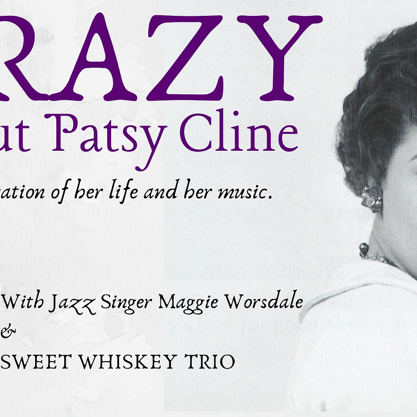 CRAZY! about Patsy Cline | 9:30pm-11:30pm