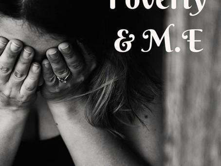 Poverty & M.E