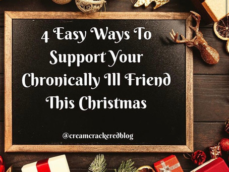 4 Easy Ways to Support Your Chronically Ill Friend This Christmas