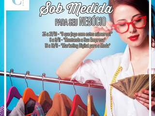 """Workshops """"Sob Medida para Seu Negócio"""""""