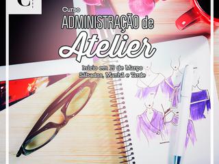Administração de Atelier aos Sábados!