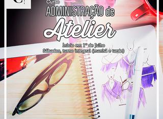 Administração de Atelier - Matrículas Abertas!