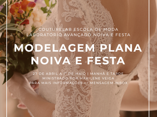 Nova Turma de Modelagem Plana Noiva e Festa na CoutureLab Porto Alegre