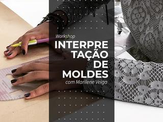 Workshop Interpretação de Moldes em Porto Alegre!
