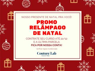 Promo Relâmpago de Natal! 🎁🎅