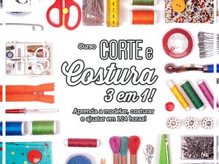 Corte e Costura 3 em 1 - Aprenda a costurar, modelar e ajustar!