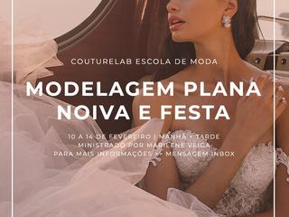 NOVIDADE: Modelagem Plana Noiva e Festa na CoutureLab Porto Alegre!