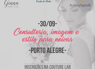 Workshop de Estilo para Noivas com Ginna Sanco Alves e Audrey Spinelli