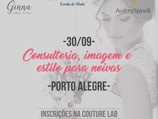 Workshop de Estilo para Noivas com Ginna Sanco Alves e Audrey Spinelli