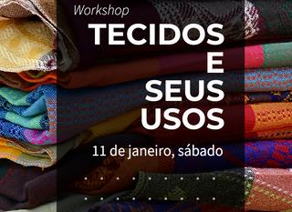 Workshop Tecidos e Seus Usos em Porto Alegre em Janeiro!