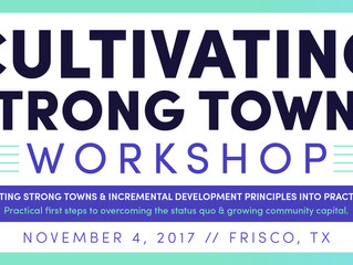 Announcing: Cultivate Collaborative & The Cultivating Strong Towns Workshop