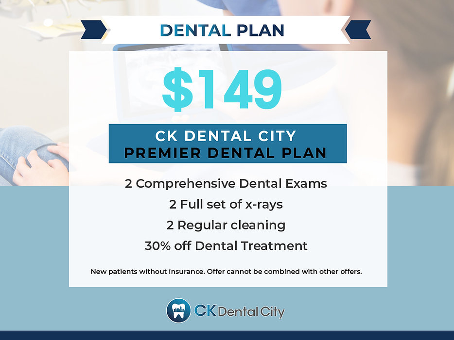 CK Dental City $149 Premier Dental Plan.