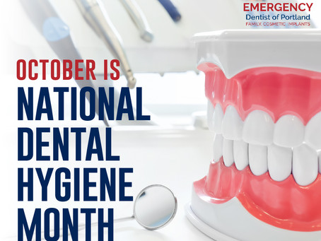 Celebrate Dental Hygiene Month With Your Family & General Dentist in Portland, Gresham, Happy Valley
